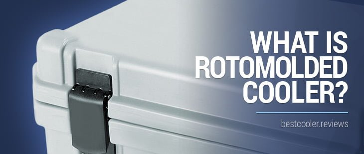 roto-molded cooler