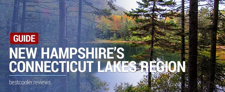 New Hampshire's Connecticut Lakes Region Guide