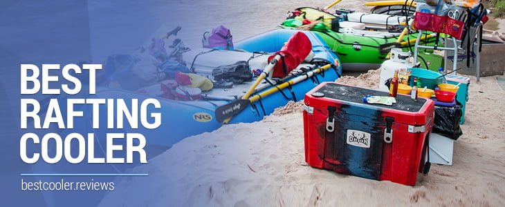 best rafting cooler